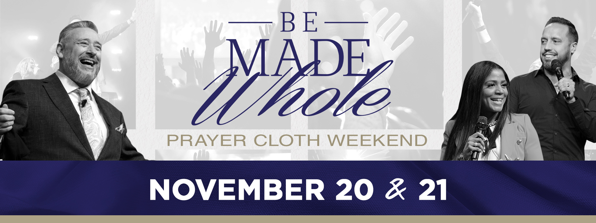 Worldwide Miracle, Healing and Victory Prayer Cloth Service | November 20-22