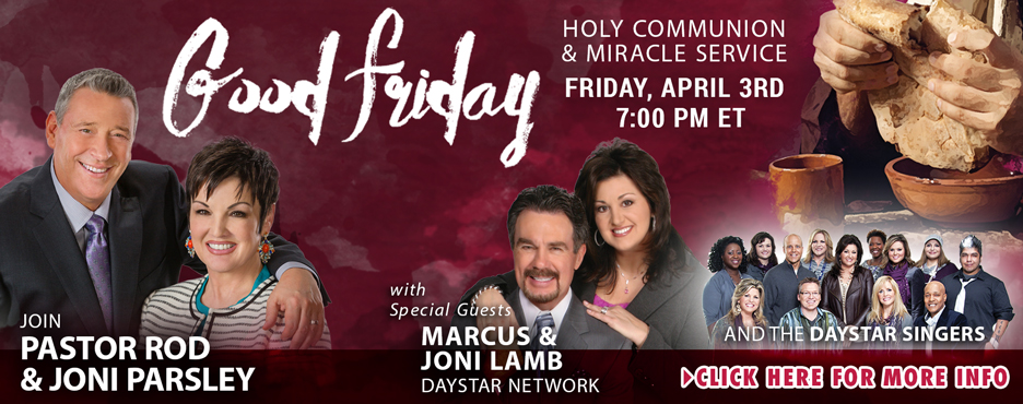 Good Friday Special Holy Communion and Miracle Service