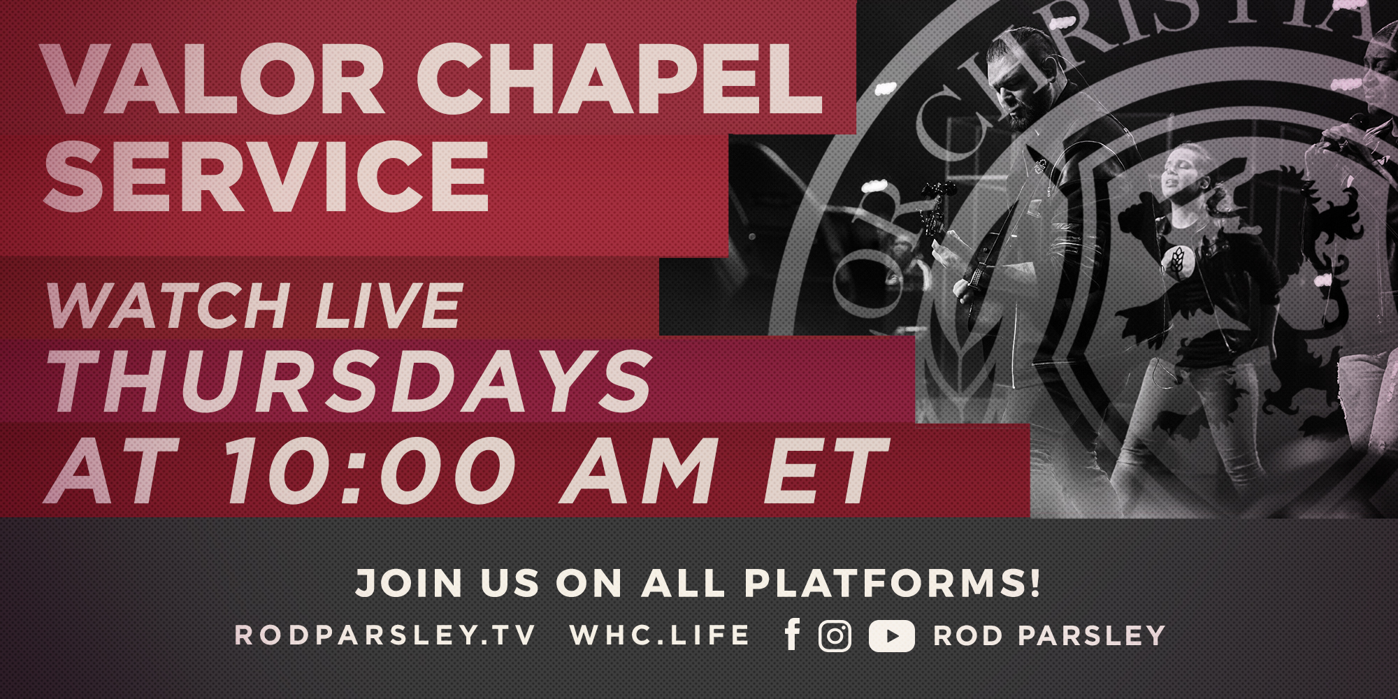 Valor Chapel Service Watch Live Thursdays at 10:00 Am Et Join Us on All Platforms! Rodparsley.Tv Whc.Life Facebook Youtube Instagram Rod Parsley