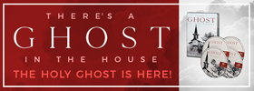 There's a Ghost in the house  - Live everyday empowered by the gifts of the Spirit!
