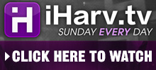 iHarv.tv - Sunday Every Day - Click Here To Watch