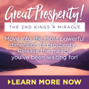 Great Prosperity! The 2nd Kings 4 Miracle